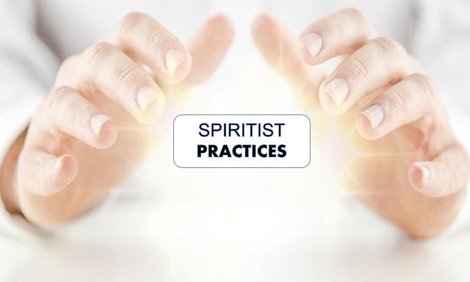 spiritist practices